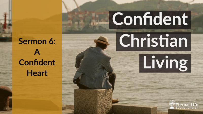 Confident Christian Living #6