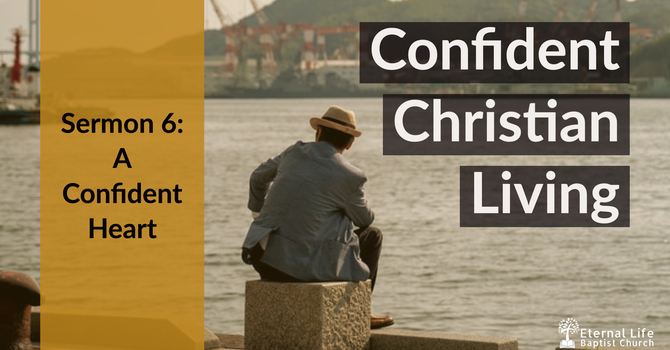 Confident Christian Living #6