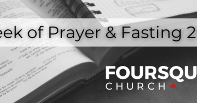 2021 - Prayer and Fasting  - Day 7