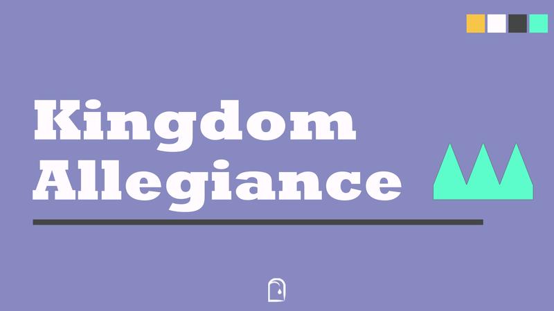 Kingdom Allegiance