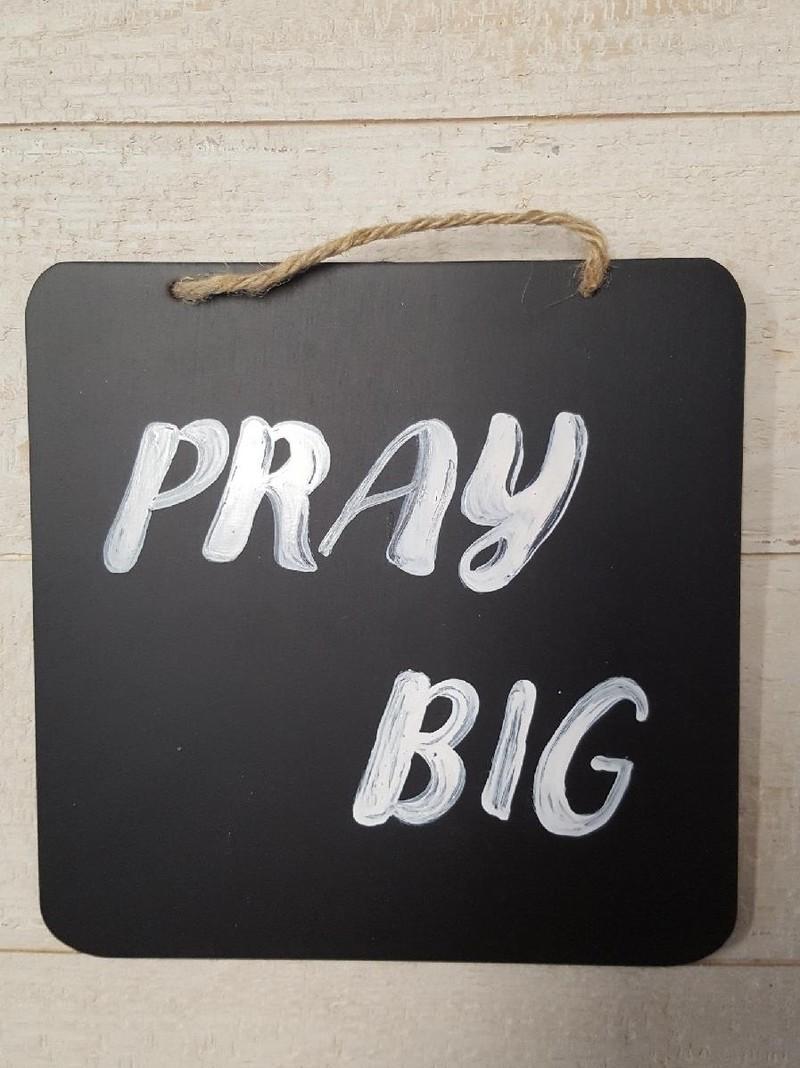 Persistent and Consistent - Pray Big