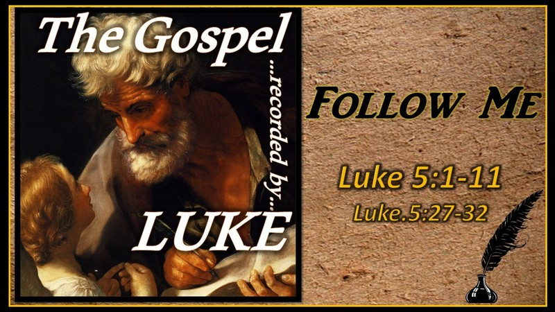 The Gospel of Luke 09 - Follow Me