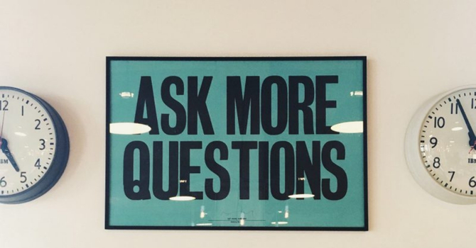 Why Asking the Right Questions is Life's Right Answer image