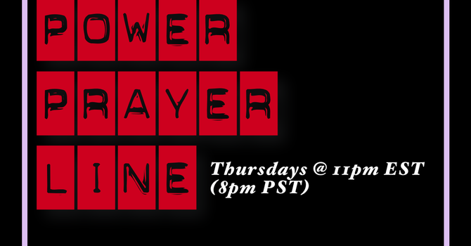 The Power Prayer Line