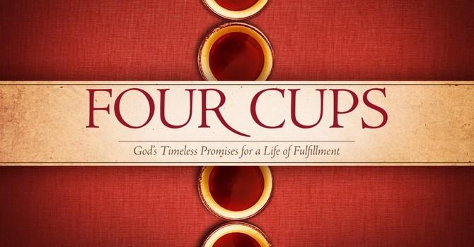 4 Cups Pt. 4