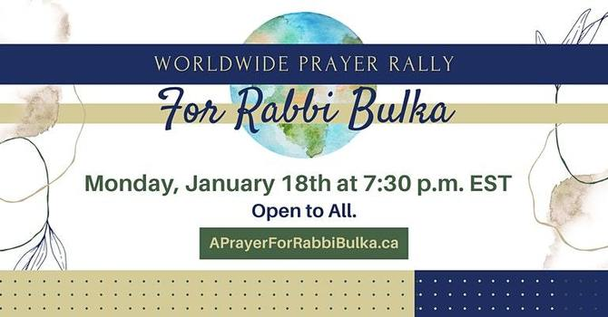 Worldwide Prayer Rally for Rabbi Bulka image