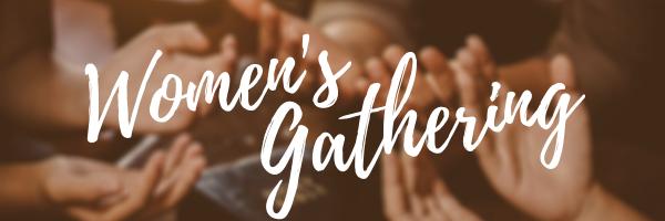 Women's Gathering · This Saturday!