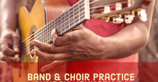 Band & Choir Practice