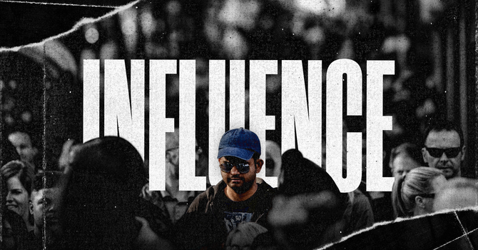 Influence (Part 1)