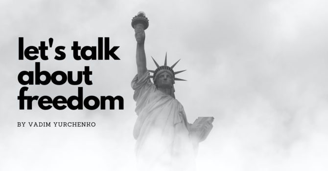 Let's Talk About Freedom