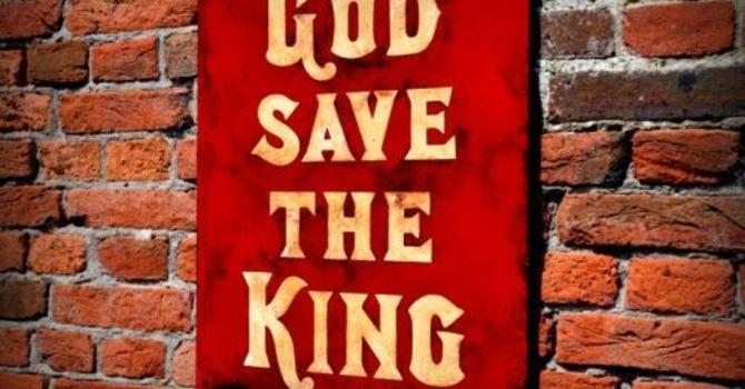 God Save the King!