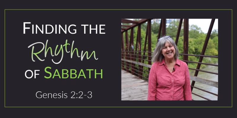 Finding the Rhythm of Sabbath
