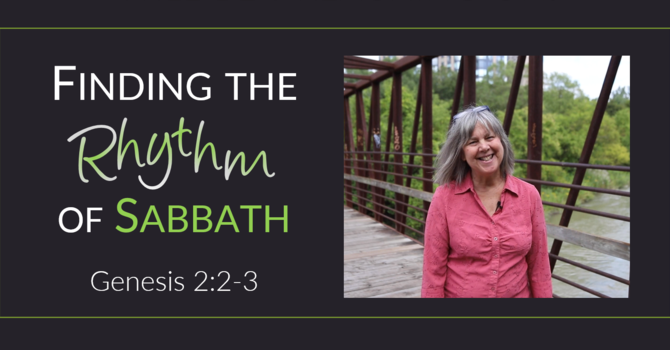 Finding the Rhythm of Sabbath