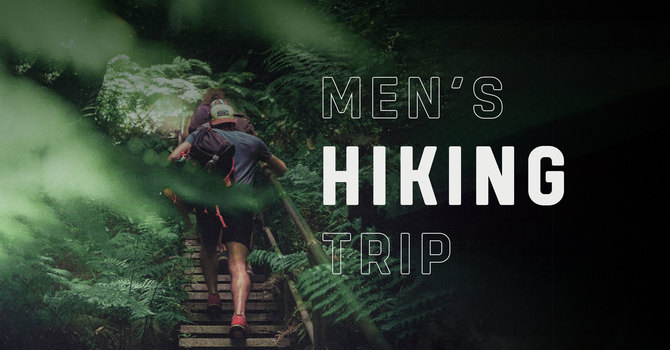 Men's Hiking Trip