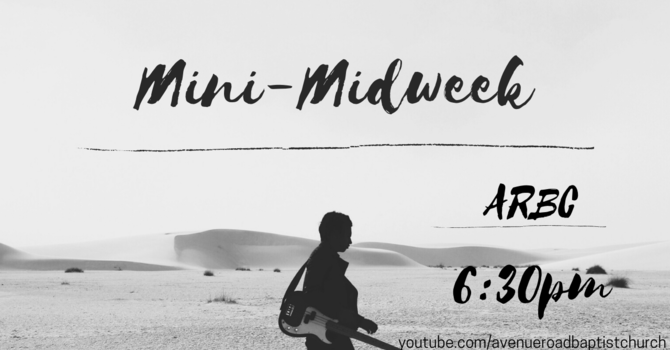 Mini-Midweek Service