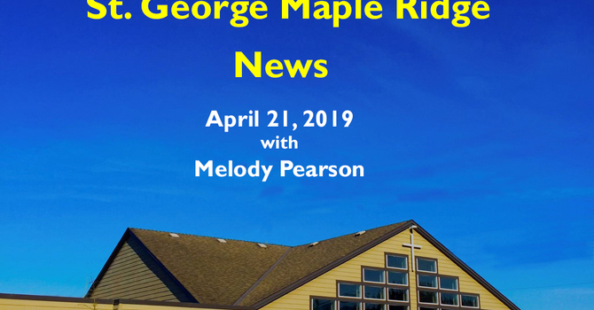 St.George Maple Ridge News Video, April 21, 2019 image