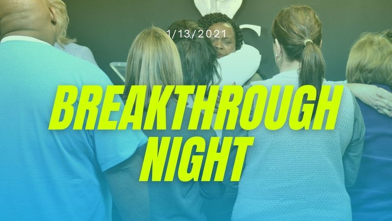 Breakthrough Night!