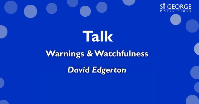 "Talk - Mark 13 - ""Warnings & Watchfulness"" - April 5, 2020 image"