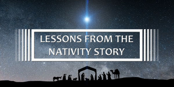 Lessons From The Nativity Story