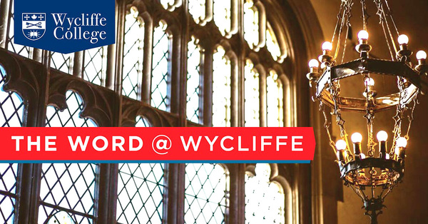 The Word at Wycliffe