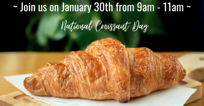 National Croissant Day Drive-thru