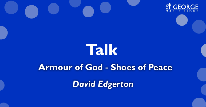 """""""Armour of God - Shoes of Peace"""" image"""