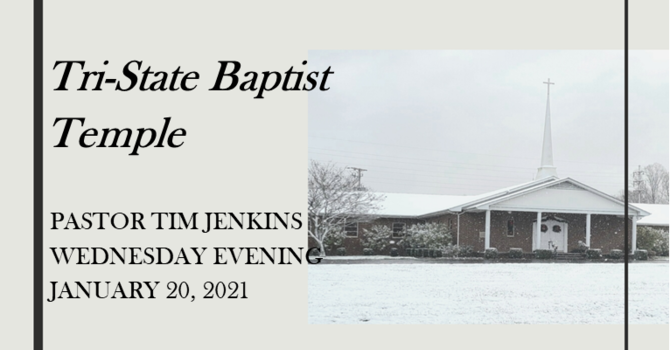 Wednesday Evening Service - January 20