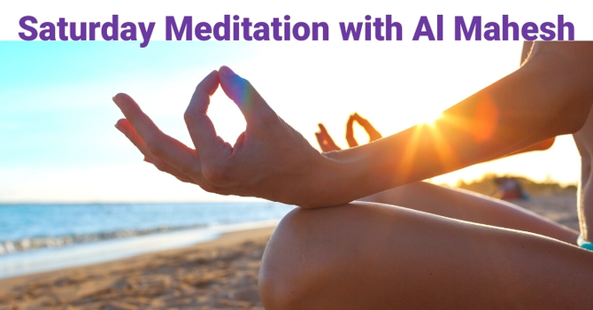 ZOOM: Meditation with Al Mahesh