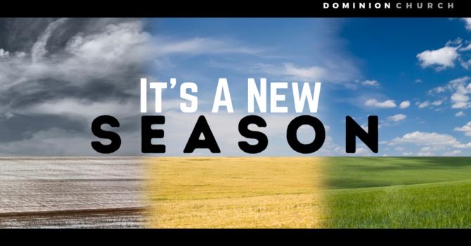 It's A New Season