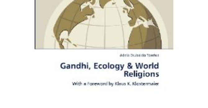 GANDHI, ECOLOGY AND WORLD RELGIONS image