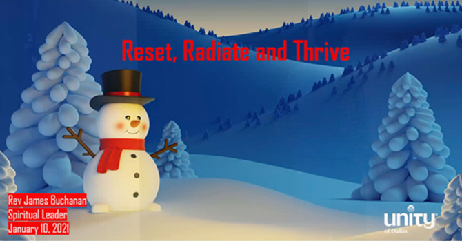 Reset, Radiate and Thrive