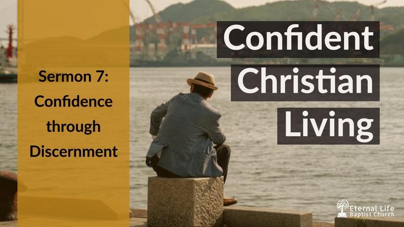 Confident Christian Living #7
