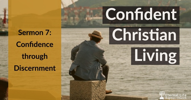Confident Christian Living #7