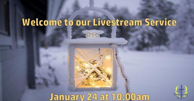 Sunday January 24 Livestream Service