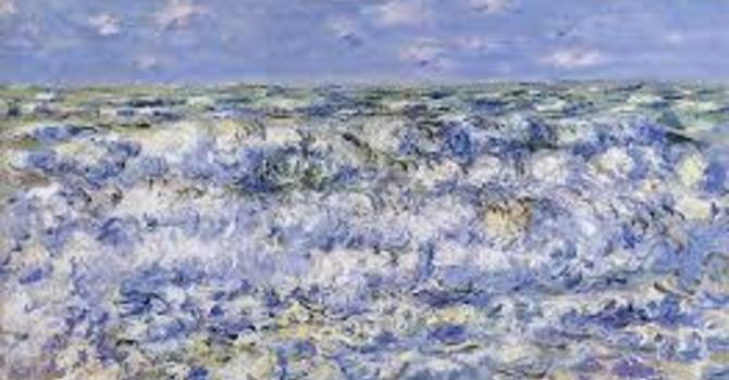Art and Soul for Lent  Day 13 - Waves Breaking