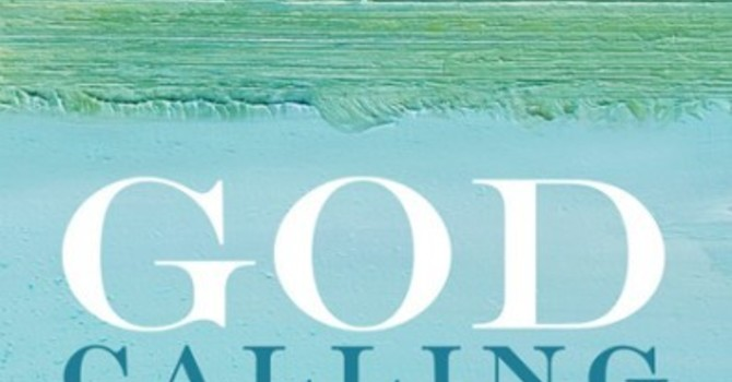 God Calling: Spiritual Direction for People in the Real World.