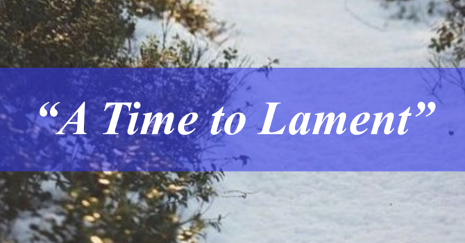 "Poets Week 2: ""A Time to Lament"""