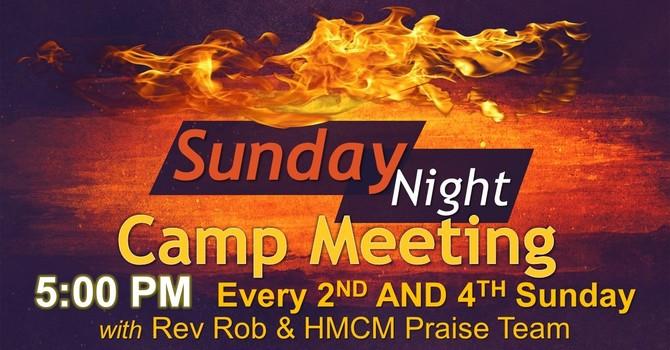 Sunday Night Camp Meeting with Rev Rob