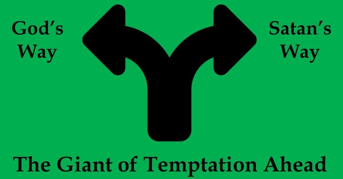 The Giant of Temptation