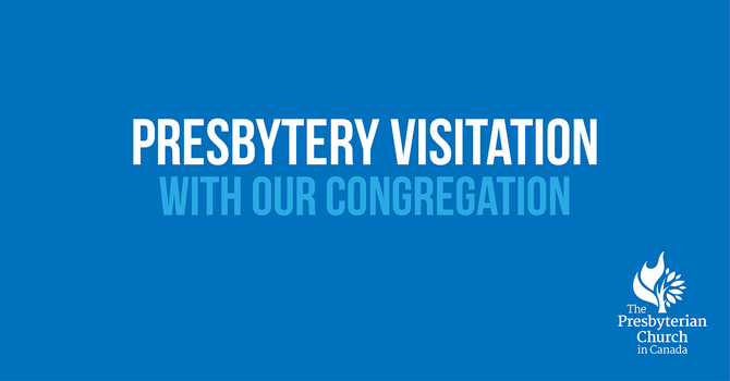 Presbytery Visitation with our Congregation