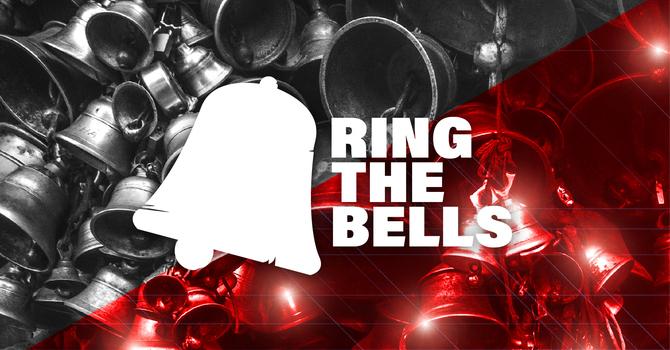 Ring The Bells   Towards Mercy   Isaiah 63:7-9