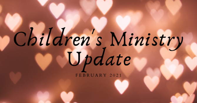 February Children's Ministry Update image