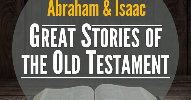 Abraham & Isaac