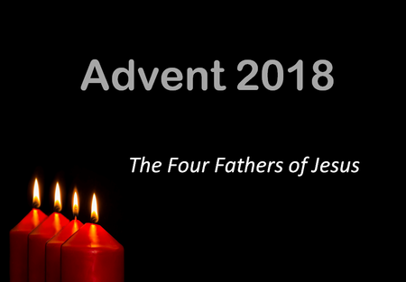 Advent - The Four Fathers Of Jesus