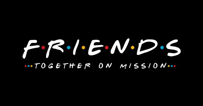Friends | Week 5 | January 31, 2021