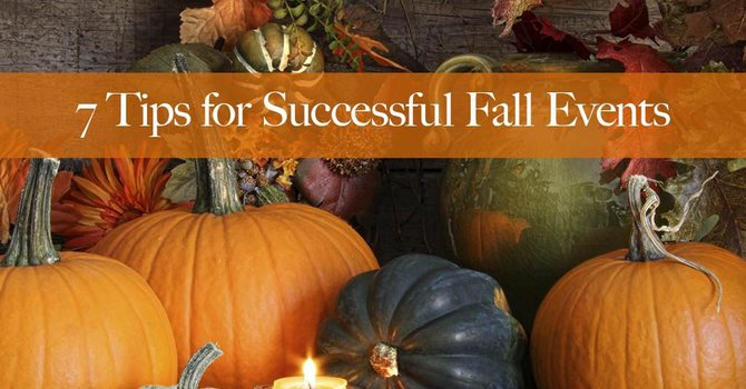 7 Tips For Successful Fall Events image