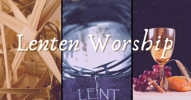 Lenten Online Ecumenical Worship