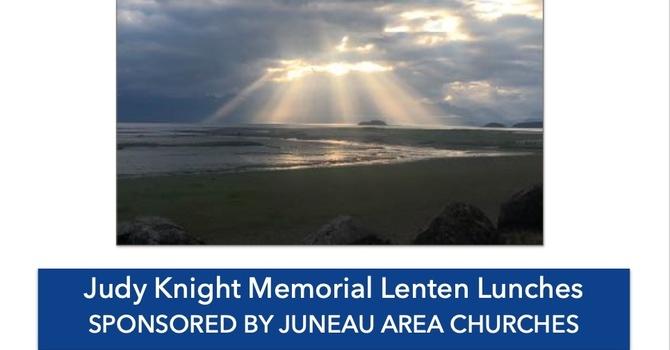 Judy Knight Memorial Lenten Lunches