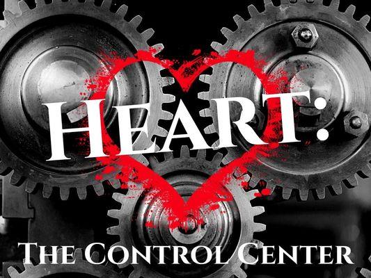 Heart: The Control Center
