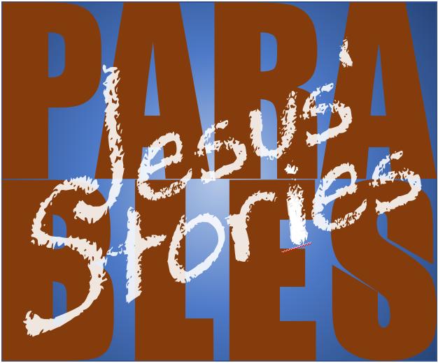 Jesus' Stories - the Parables